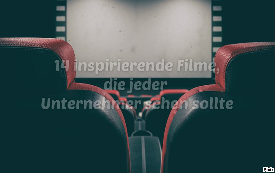 14 inspirierende Filme