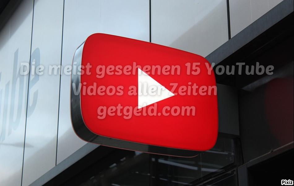 YouTube Videos aller Zeiten